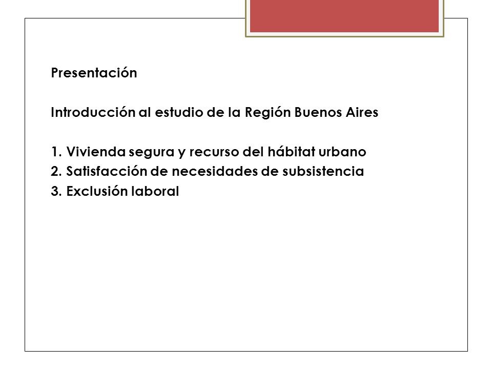 Vivienda Familiar HOGARES (%) CABA Conurbano Sin acceso a agua corrienteSin acceso a red de gas CABA Conurbano Sin acceso a cloacas