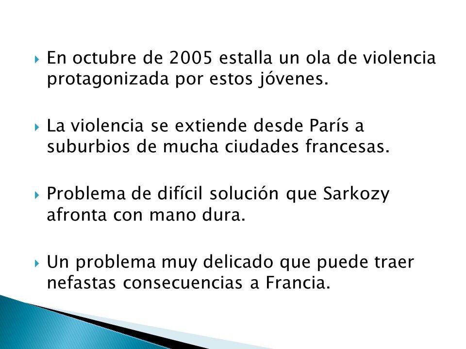 En octubre de 2005 estalla un ola de violencia protagonizada por estos jóvenes. La violencia se extiende desde París a suburbios de mucha ciudades fra