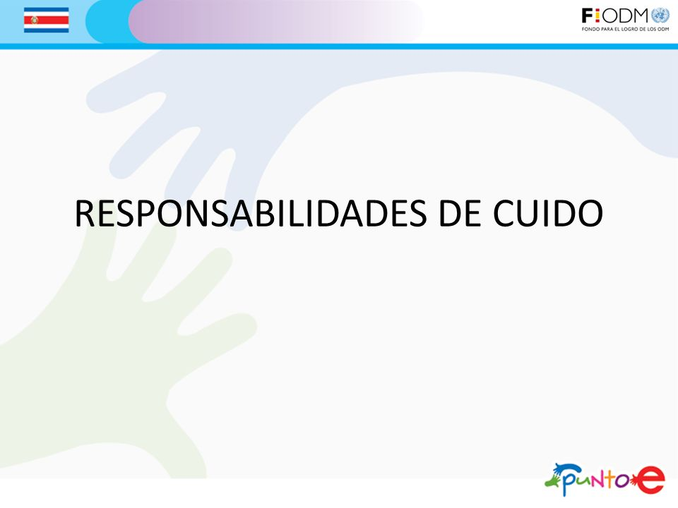 RESPONSABILIDADES DE CUIDO