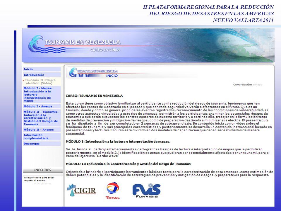II PLATAFORMA REGIONAL PARA LA REDUCCIÓN DEL RIESGO DE DESASTRES EN LAS AMERICAS NUEVO VALLARTA 2011