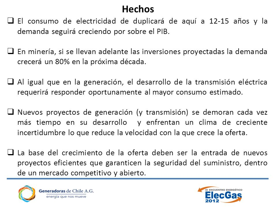 Proyectos de generación en construcción Años Fuente: www.centralenergia.