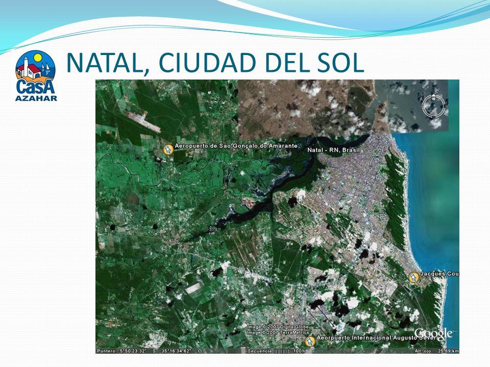 NATAL, CIUDAD DEL SOL