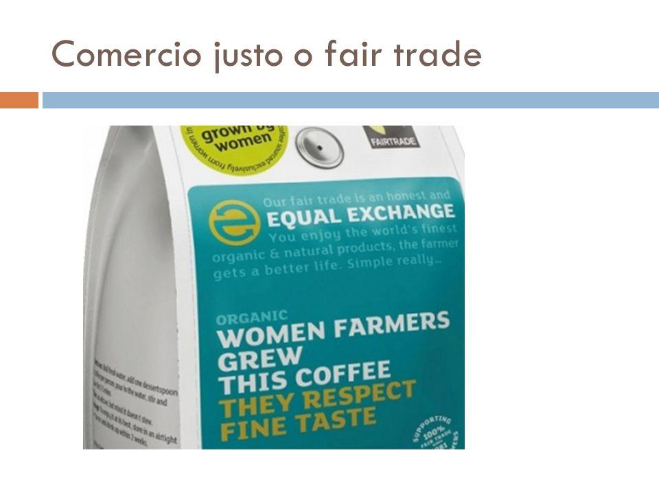 Comercio justo o fair trade