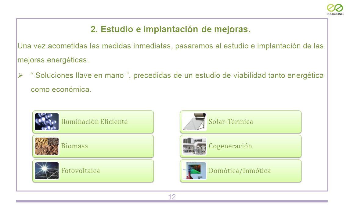 2. Estudio e implantación de mejoras.