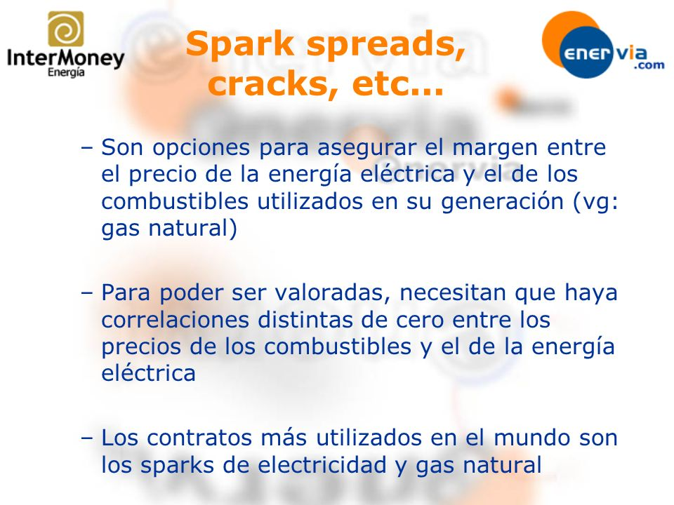 Spark spreads, cracks, etc...