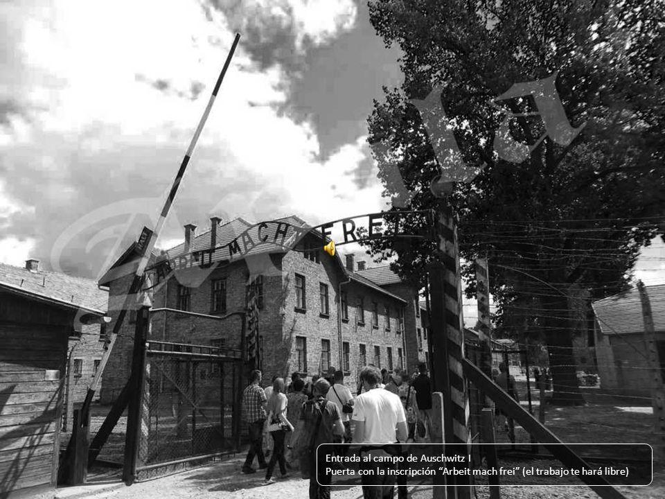 Entrada al campo de Auschwitz I Puerta con la inscripción Arbeit mach frei (el trabajo te hará libre)