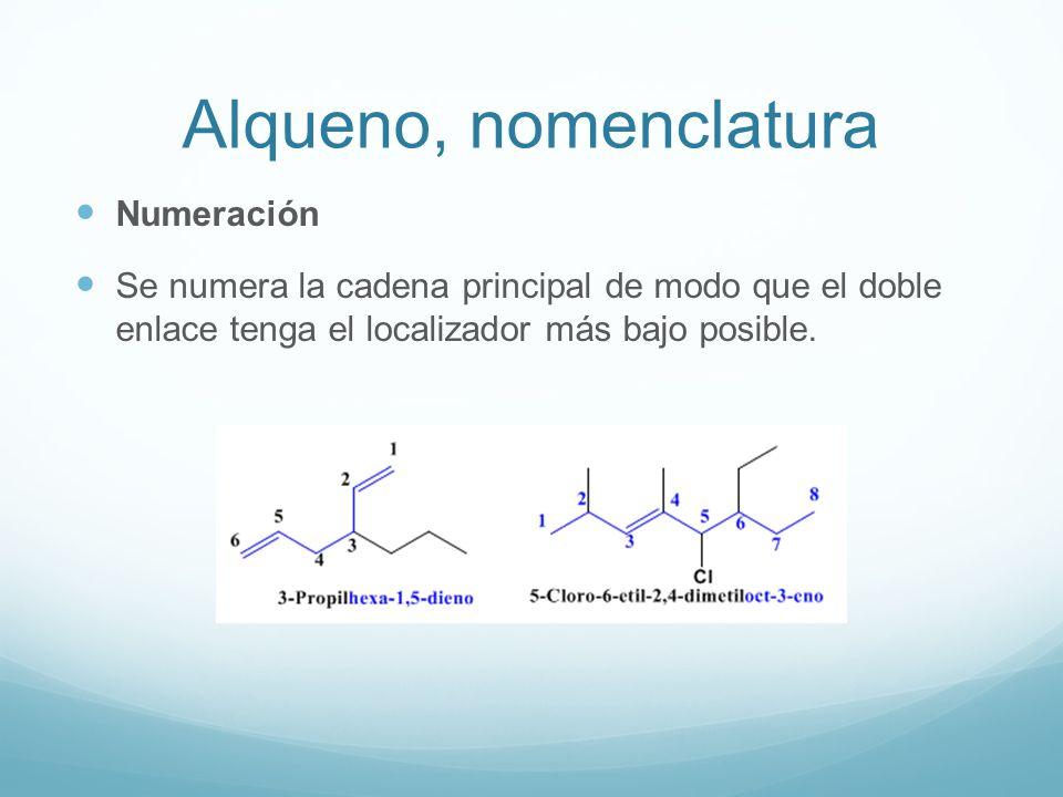Alqueno, nomenclatura Numeración Se numera la cadena principal de modo que el doble enlace tenga el localizador más bajo posible.