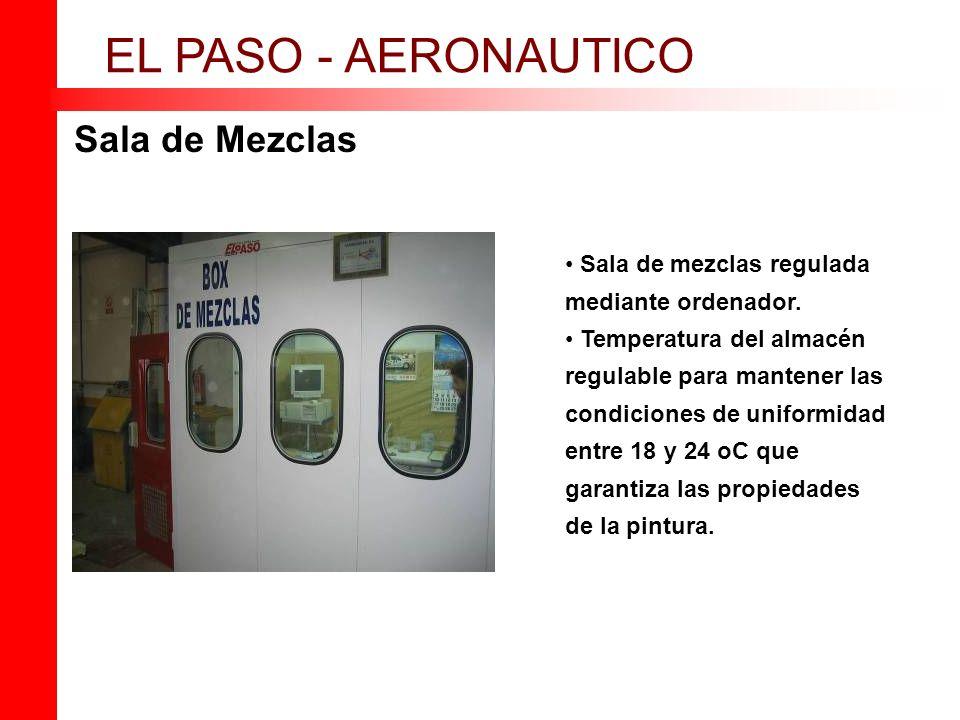 Sala de Mezclas EL PASO - AERONAUTICO Sala de mezclas regulada mediante ordenador. Temperatura del almacén regulable para mantener las condiciones de