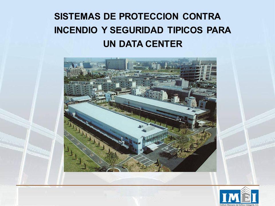 SISTEMAS DE PROTECCION CONTRA INCENDIO Y SEGURIDAD TIPICOS PARA UN DATA CENTER