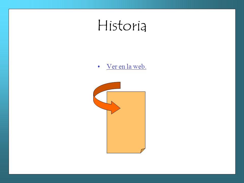 Historia Ver en la web.