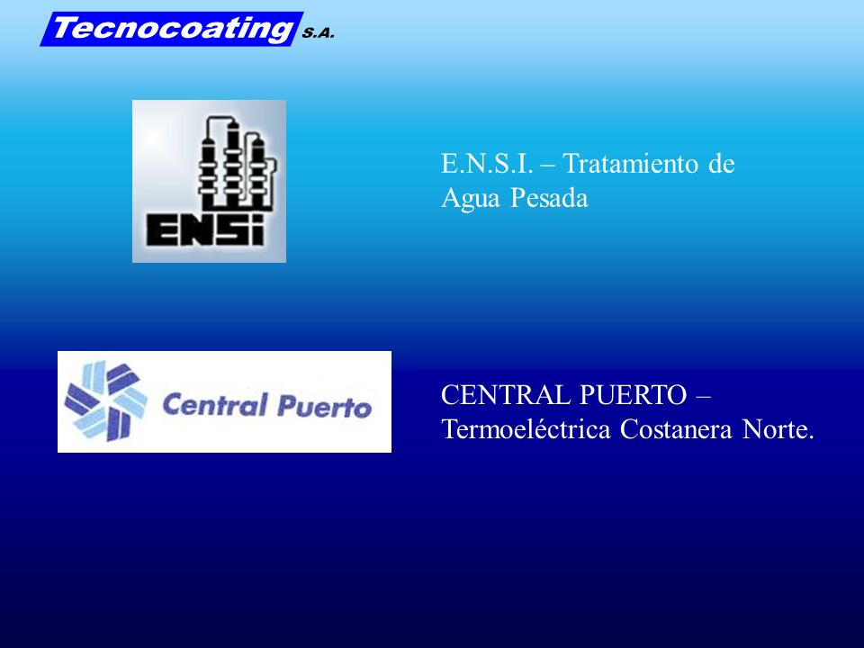 E.N.S.I. – Tratamiento de Agua Pesada CENTRAL PUERTO – Termoeléctrica Costanera Norte.