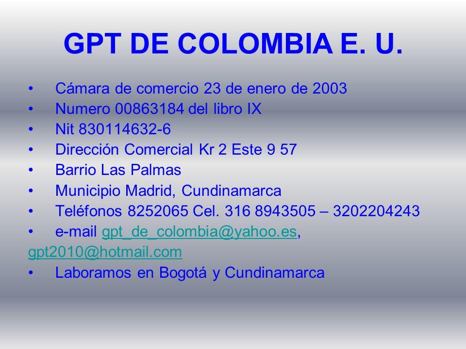Cámara de comercio 23 de enero de 2003 Numero 00863184 del libro IX Nit 830114632-6 Dirección Comercial Kr 2 Este 9 57 Barrio Las Palmas Municipio Mad