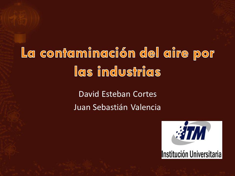 David Esteban Cortes Juan Sebastián Valencia