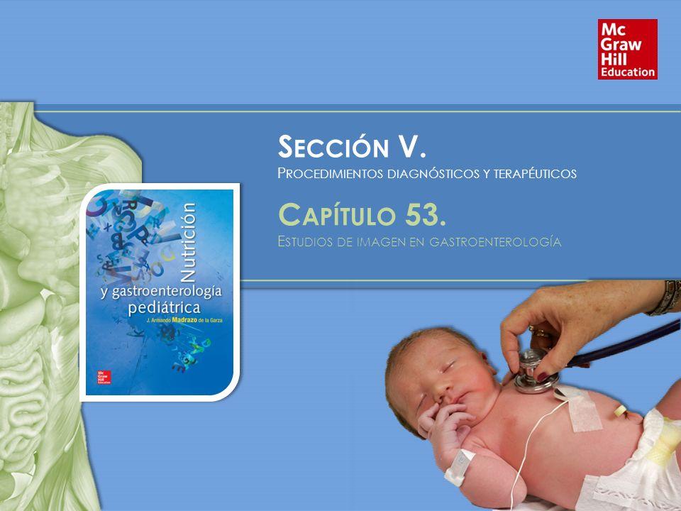 S ECCIÓN V. P ROCEDIMIENTOS DIAGNÓSTICOS Y TERAPÉUTICOS C APÍTULO 53.