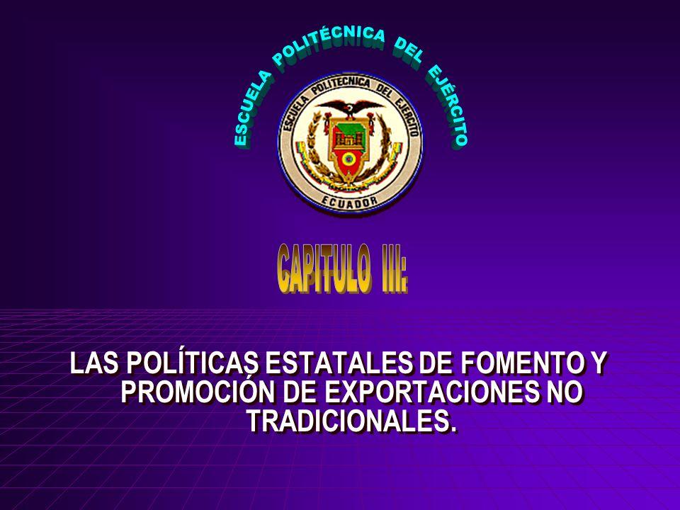 LAS POLÍTICAS ESTATALES DE FOMENTO Y PROMOCIÓN DE EXPORTACIONES NO TRADICIONALES.