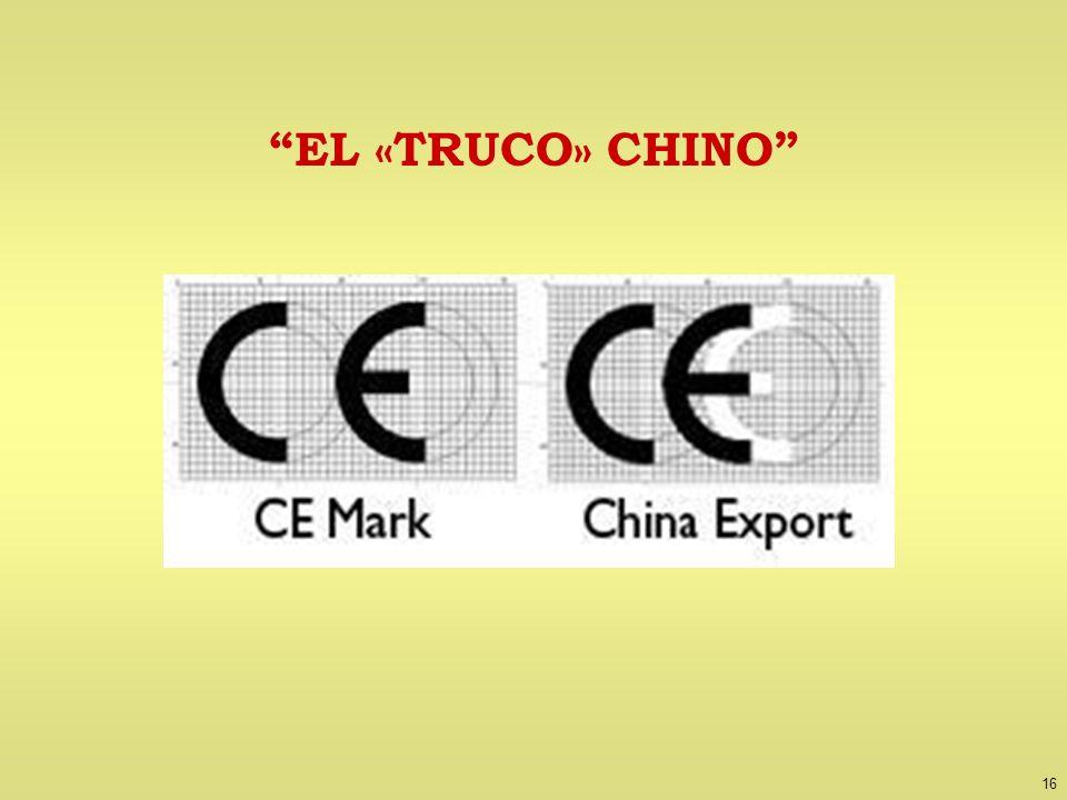 16 EL «TRUCO» CHINO