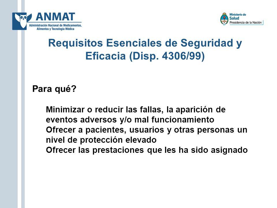 Para qué? Minimizar o reducir las fallas, la aparición de eventos adversos y/o mal funcionamiento Ofrecer a pacientes, usuarios y otras personas un ni