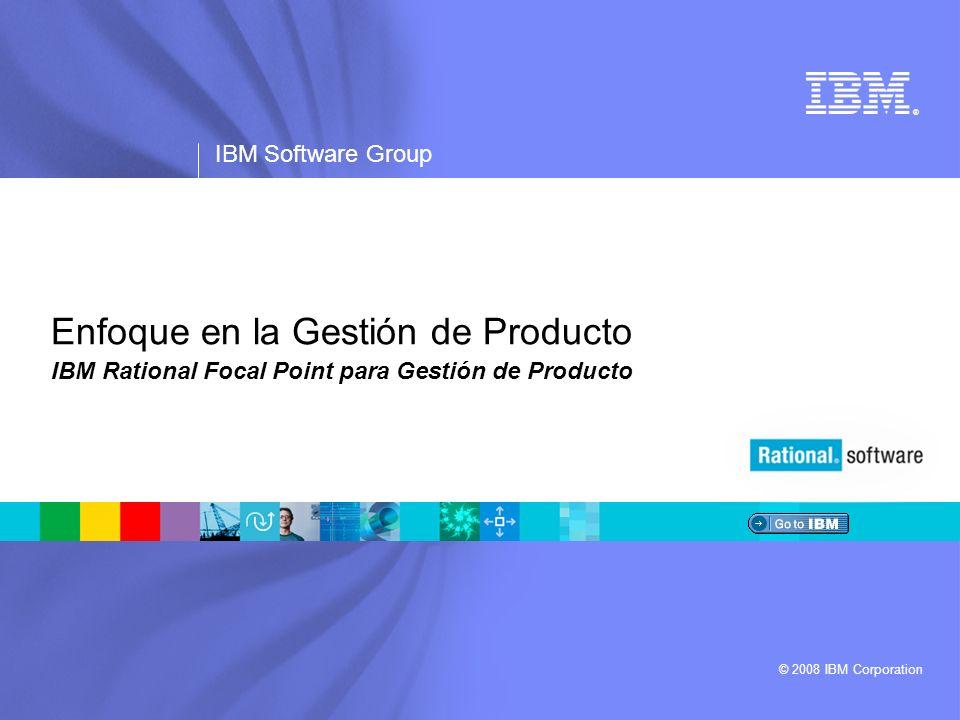 IBM Software Group   Software Rational Capturar Ideas de Producto Recolectar solicitudes de mejora, requisitos de mercado y desglose para requisitos técnicos para desarrollo Enlazar requisitos a clientes, productos, mercados y otras categorías valiosas