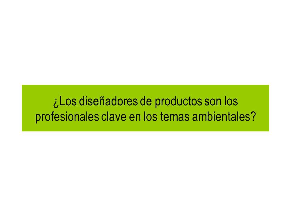 Se estima que el 80% de los impactos ambientales de los productos se determinan durante la fase de diseño de los mismos (Agencia Federal Alemana de Medio Ambiente)