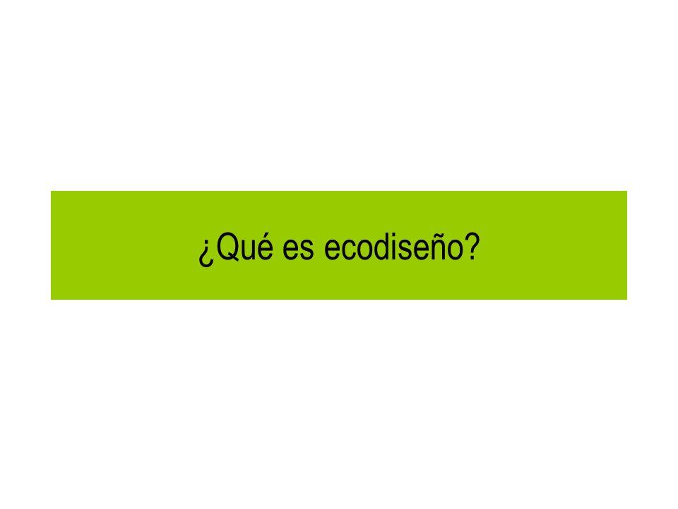 ¿Qué es ecodiseño?