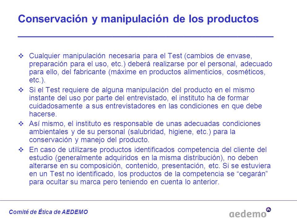 Conservación y manipulación de los productos ___________________________________________ Cualquier manipulación necesaria para el Test (cambios de env