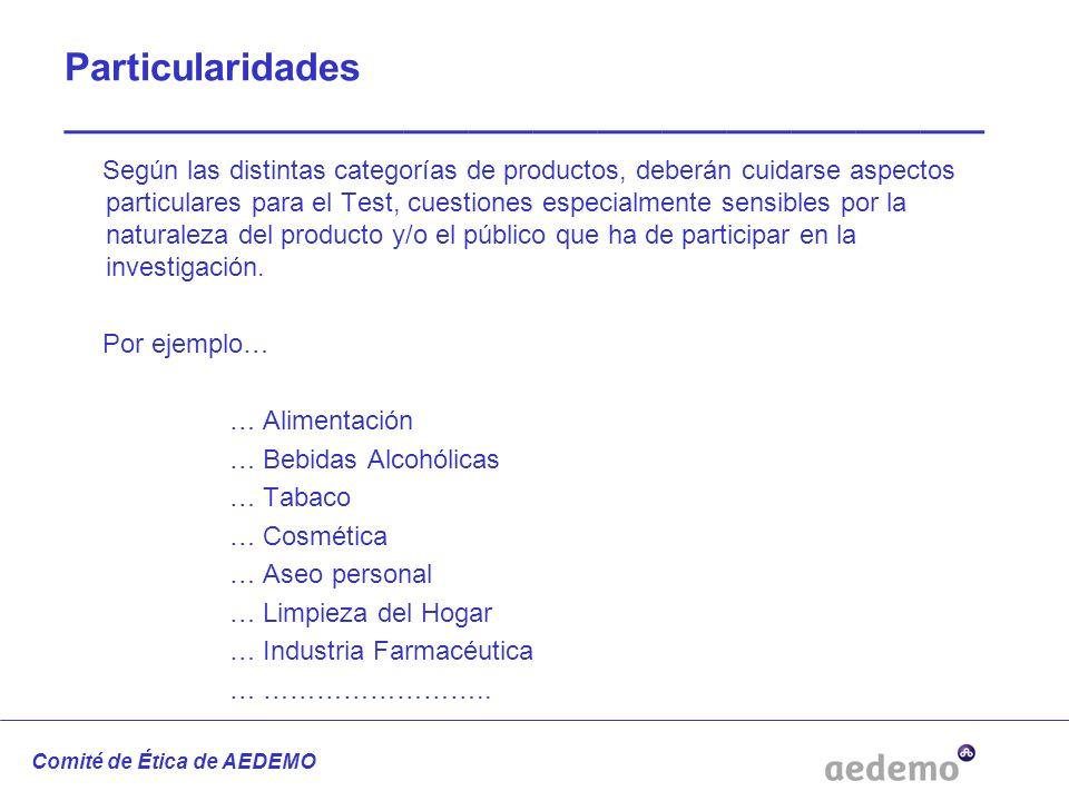 Particularidades ___________________________________________ Según las distintas categorías de productos, deberán cuidarse aspectos particulares para