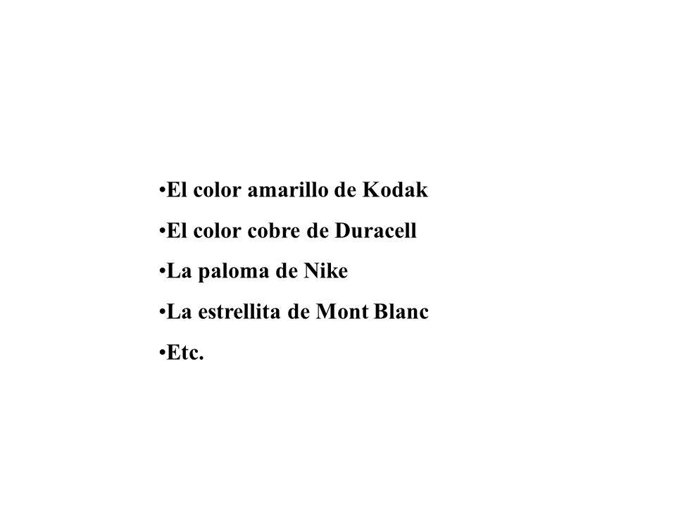 El color amarillo de Kodak El color cobre de Duracell La paloma de Nike La estrellita de Mont Blanc Etc.