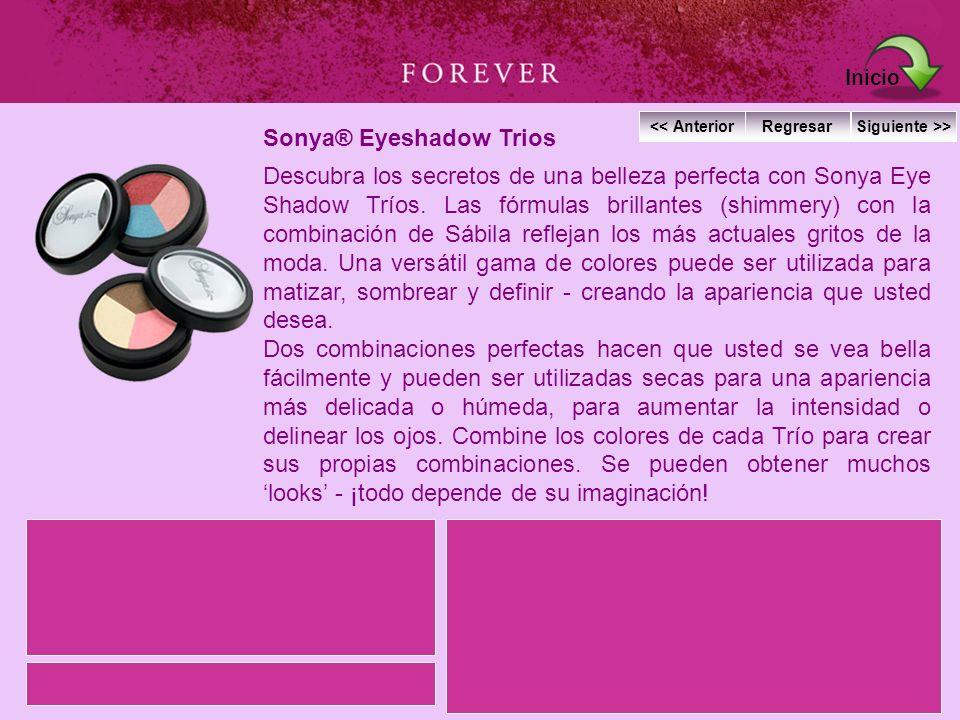 Sonya® Eyeshadow Trios Descubra los secretos de una belleza perfecta con Sonya Eye Shadow Tríos. Las fórmulas brillantes (shimmery) con la combinación