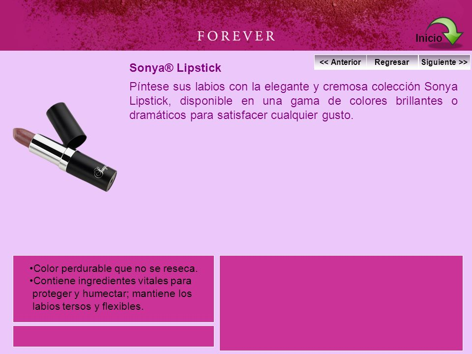 Sonya® Lipstick Píntese sus labios con la elegante y cremosa colección Sonya Lipstick, disponible en una gama de colores brillantes o dramáticos para