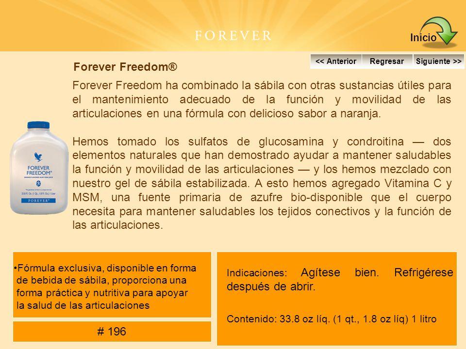 Forever Freedom® Forever Freedom ha combinado la sábila con otras sustancias útiles para el mantenimiento adecuado de la función y movilidad de las ar