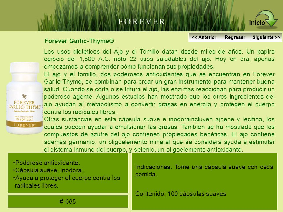 Forever Garlic-Thyme® Los usos dietéticos del Ajo y el Tomillo datan desde miles de años. Un papiro egipcio del 1,500 A.C. notó 22 usos saludables del