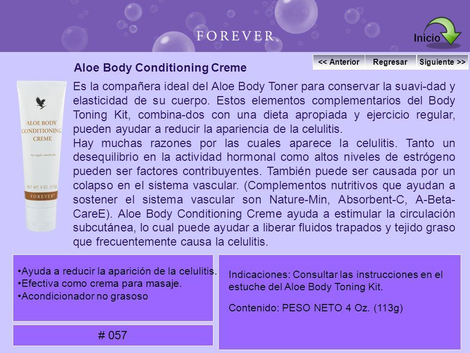Aloe Body Conditioning Creme Es la compañera ideal del Aloe Body Toner para conservar la suavi-dad y elasticidad de su cuerpo. Estos elementos complem