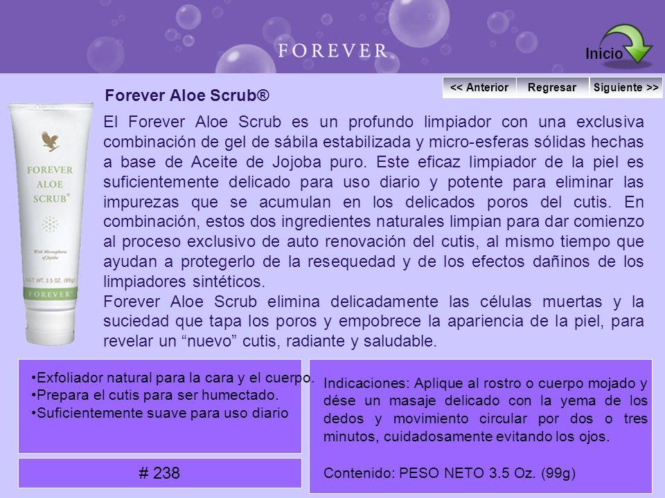Forever Aloe Scrub® El Forever Aloe Scrub es un profundo limpiador con una exclusiva combinación de gel de sábila estabilizada y micro-esferas sólidas
