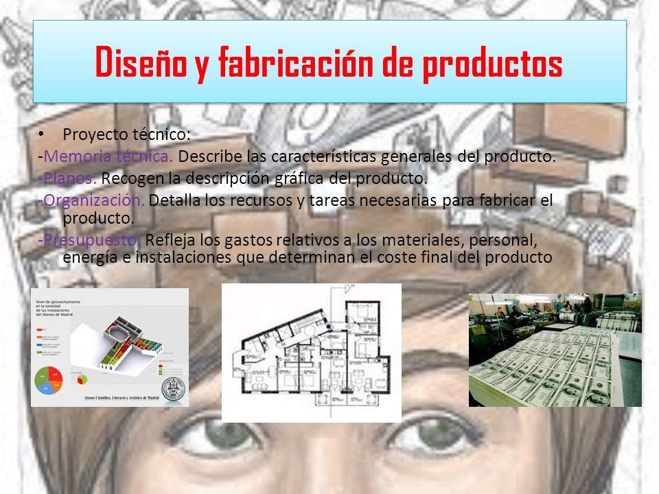 La fabricación: -Especialización.