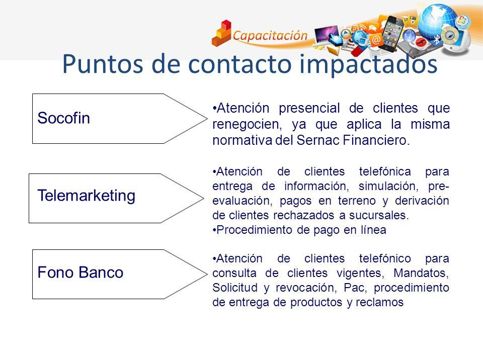 Socofin Telemarketing Fono Banco Atención presencial de clientes que renegocien, ya que aplica la misma normativa del Sernac Financiero. Atención de c