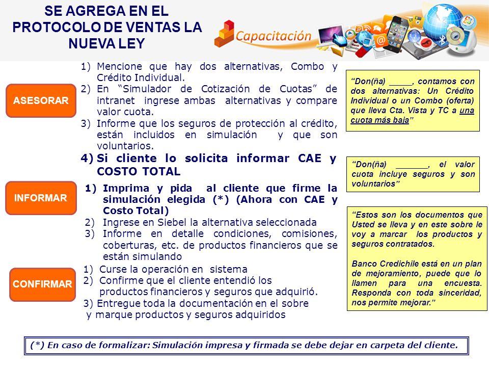 SE AGREGA EN EL PROTOCOLO DE VENTAS LA NUEVA LEY CONFIRMAR ASESORAR INFORMAR Don(ña) _______, el valor cuota incluye seguros y son voluntarios Don(ña)