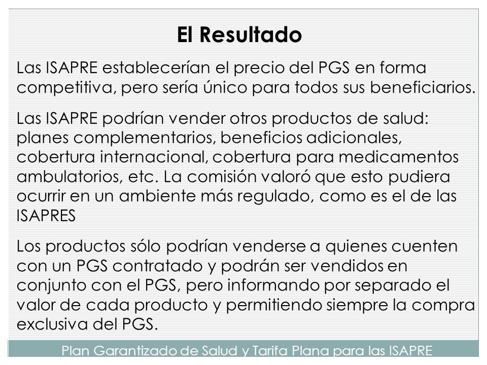Plan Garantizado de Salud y Tarifa Plana para las ISAPRE EL PGS se costeó y sensibilizó usando datos de la Superintendencia de Salud, con el propósito