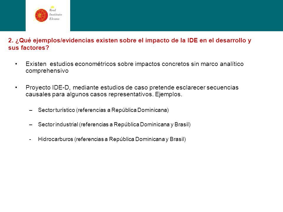 2. ¿Qué ejemplos/evidencias existen sobre el impacto de la IDE en el desarrollo y sus factores.
