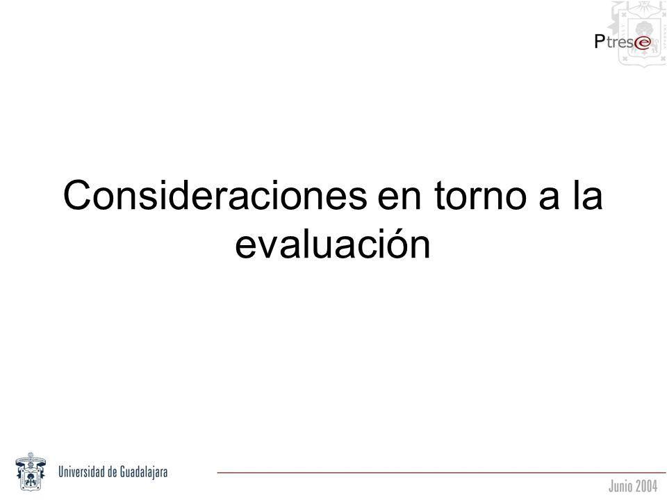 Consideraciones en torno a la evaluación