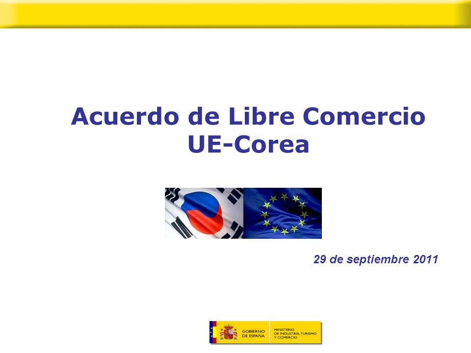 Acuerdo de Libre Comercio UE-Corea 29 de septiembre 2011
