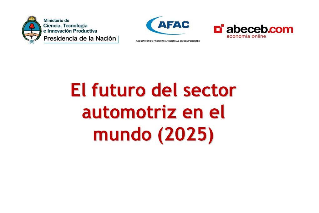 El futuro del sector automotriz en el mundo (2025)