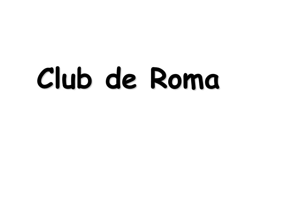 Club de Roma (1972-2000): pronósticos y realidad