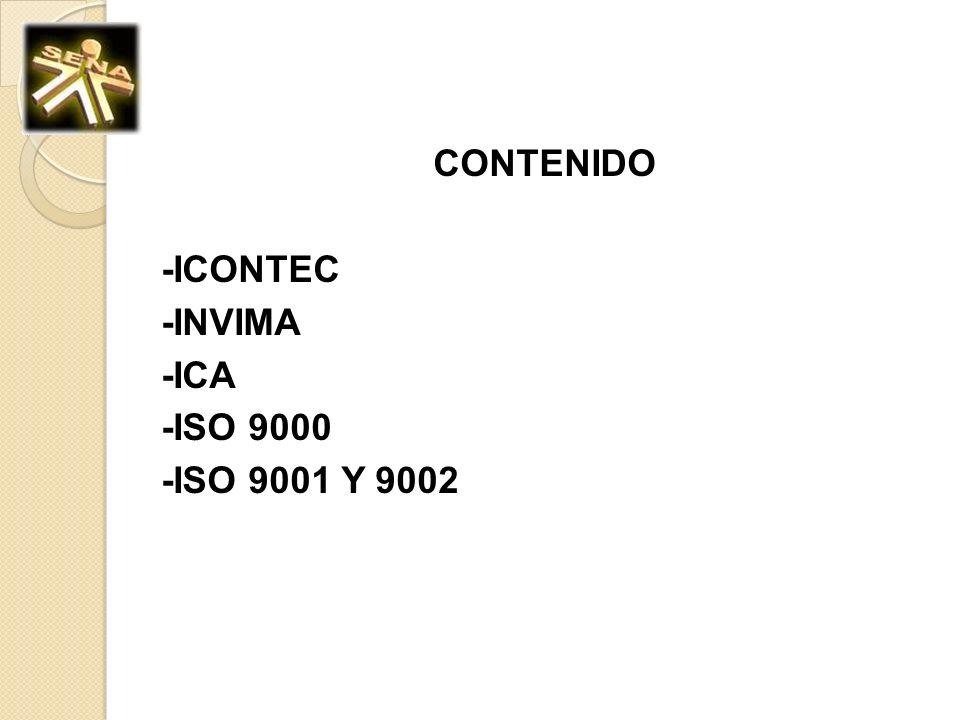 Instituto Colombiano de Normas Técnicas y Certificación ICONTEC Instituto Colombiano de Normas Técnicas y Certificación es un organismo que trabaja para fomentar la normalización, la certificación, la metrología y la gestión de la calidad en Colombia.
