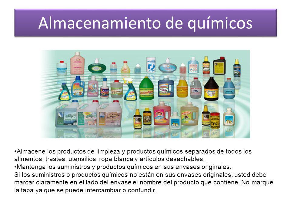 Almacenamiento de químicos Almacene los productos de limpieza y productos químicos separados de todos los alimentos, trastes, utensilios, ropa blanca