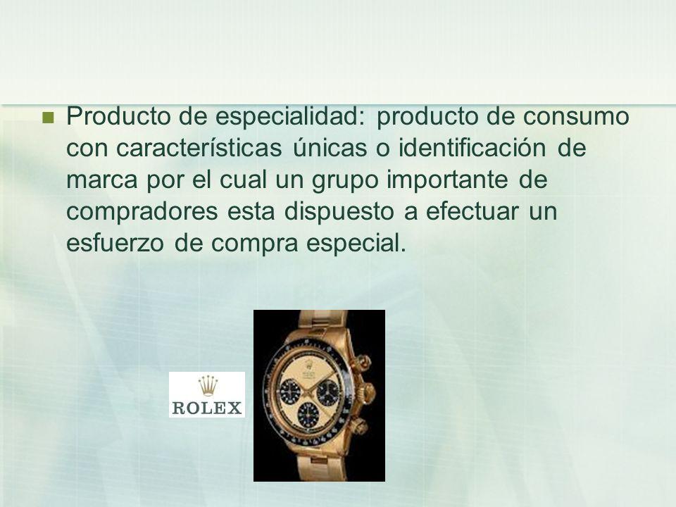 Producto de especialidad: producto de consumo con características únicas o identificación de marca por el cual un grupo importante de compradores esta