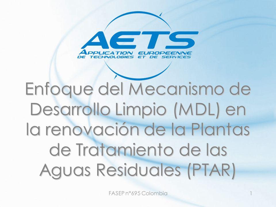 FASEP n°695 Colombia1 Enfoque del Mecanismo de Desarrollo Limpio (MDL) en la renovación de la Plantas de Tratamiento de las Aguas Residuales (PTAR)