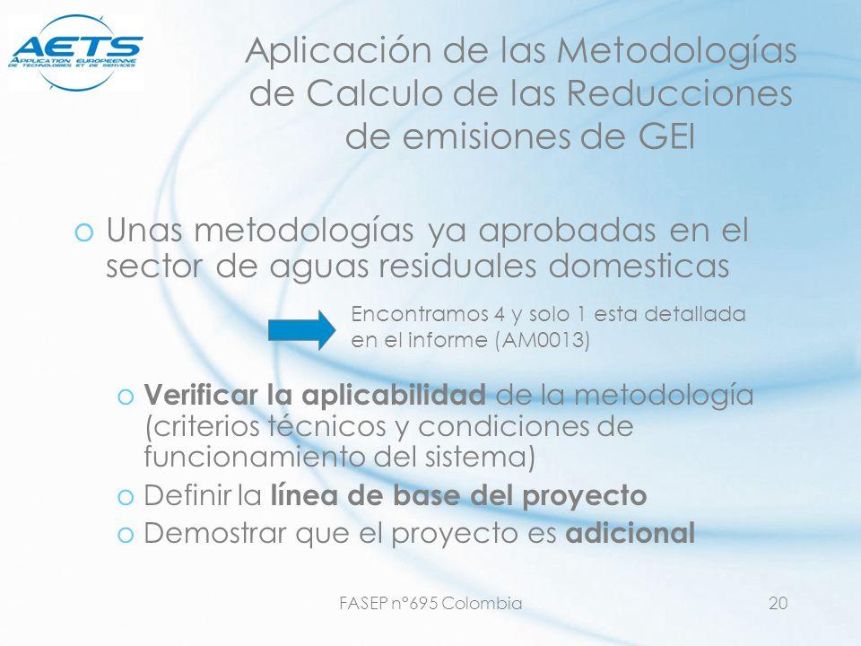 FASEP n°695 Colombia20 Aplicación de las Metodologías de Calculo de las Reducciones de emisiones de GEI oUnas metodologías ya aprobadas en el sector d