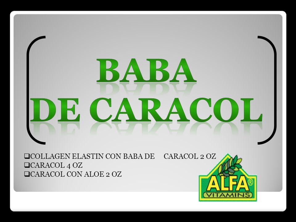 COLLAGEN ELASTIN CON BABA DE CARACOL 2 OZ CARACOL 4 OZ CARACOL CON ALOE 2 OZ