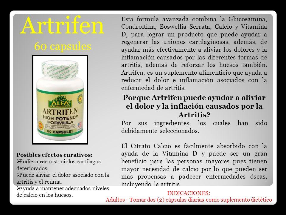 Artrifen 60 capsules Esta formula avanzada combina la Glucosamina, Condroitina, Boswellia Serrata, Calcio y Vitamina D, para lograr un producto que pu