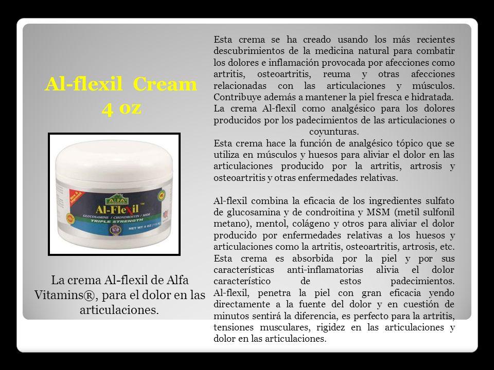Al-flexil Cream 4 oz La crema Al-flexil de Alfa Vitamins®, para el dolor en las articulaciones. Esta crema se ha creado usando los más recientes descu